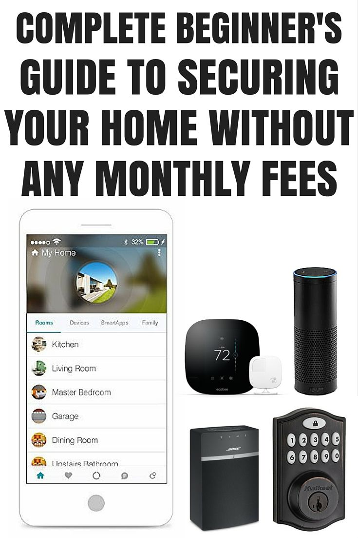 Stop paying monthly fees for home monitoring. You can easily set up and keep an eye on your home using new smart home technology.