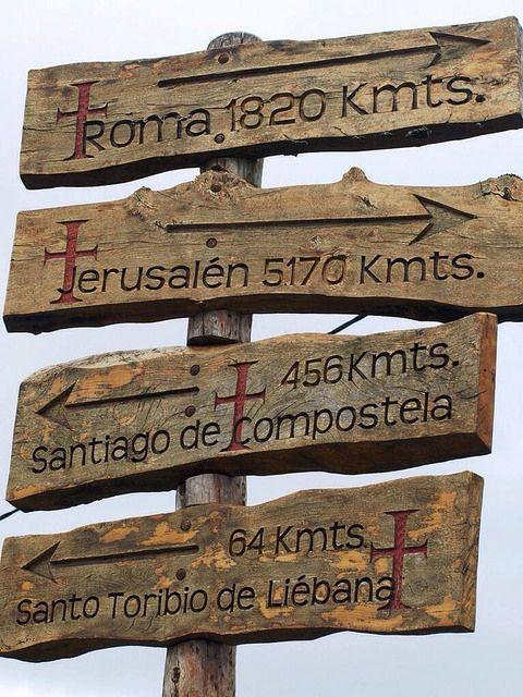 Where to go??? Sign along The Way of Saint James!. Estás a 64 kms de Sto Toribio de Liébana. En España**