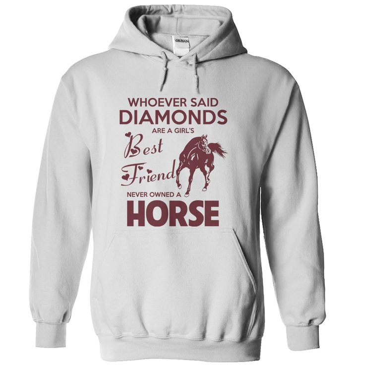 Never owned a Horse.Get yours here ==> https://www.sunfrog.com/Never-owned-a-Horse-White-48505772-Hoodie.html?9055