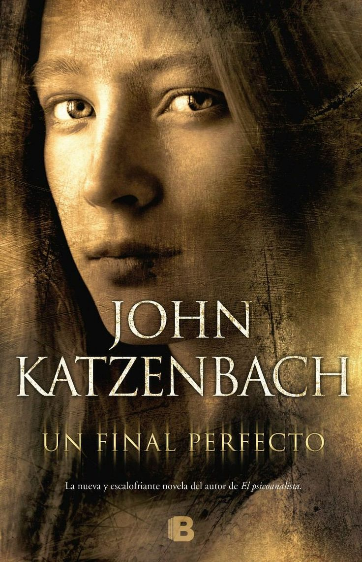 Un Final Perfecto by John Katzenbach.