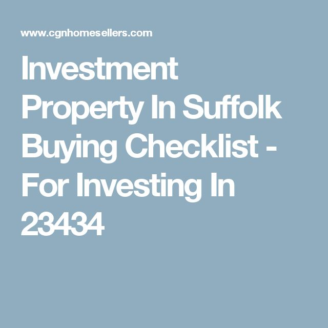 Investment Property In Suffolk Buying Checklist - For Investing In 23434