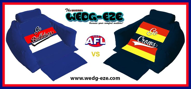Support your back the way you support your favorite team with customized wedg-eze support lounger (Western Bulldogs V.S. Adelaide Crows). The match has been scheduled at the MCG and not Etihad Stadium despite the Dogs earning a home final.  #wedgeze #AFL #bulldogsvsCrows