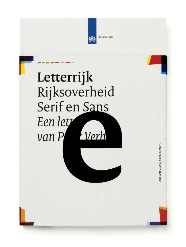 The Dutch Government Visual Identity - Rijksoverheid Serif & Sans, typeface by Peter Verheul