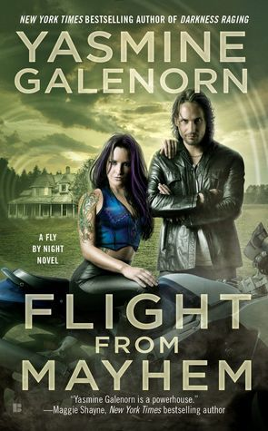 Flight from Mayhem  by Yasmine Galenorn  Series: Fly by Night #2  Published by: Penguin  on August 2, 2016  Genres: Urban Fantasy