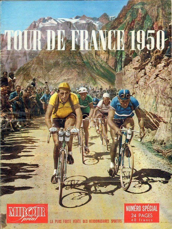 cadenced:Miroir Sprint cover for the 1950 Tour de France I was just watching stage 3 or 4 last night.  I don't know anything about bike racing but I really love to watch the tour.A great memory I have was watching the last stage in Paris one year.  DS