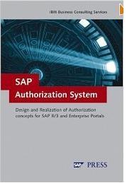 SAP Authorization System: Design and Implementation of Authorization concepts for SAP R/3 and SAP Enterprise Portalshttp://sapcrmerp.blogspot.com/2012/04/sap-authorization-system-design-and.html