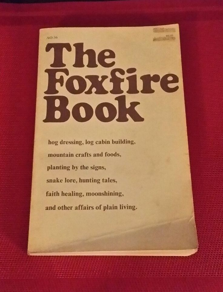 156 best books worth reading images on pinterest the foxfire book appalachian mountain people wisdom soap quilts how to moonshine fandeluxe Choice Image