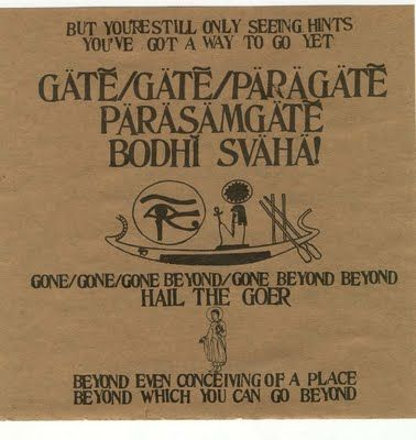 My favorite mantra to chant- Om gate gate paragate parasamgate bodhi svaha, Ram Dass, Be Here Now