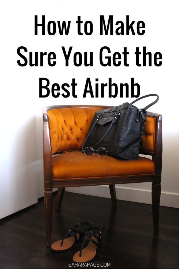 Travel Tip: How to Get the Best Airbnb!