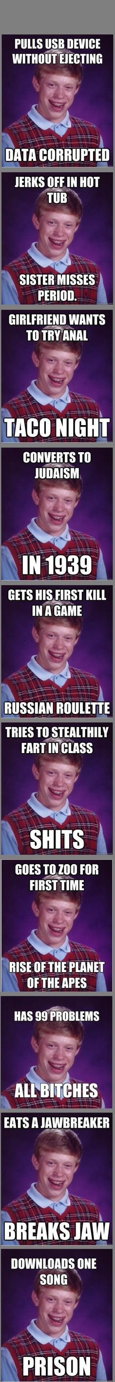 Bad luck brian comp