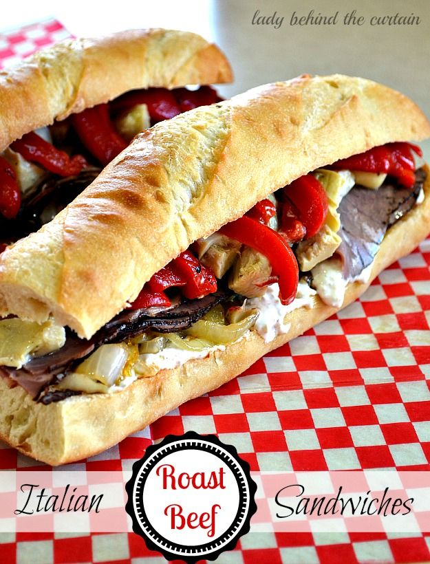 Italian Roast Beef Sandwiches - Lady Behind The Curtain
