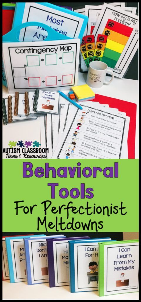 Behavioral Tools for Perfectionists' Meltdowns - Autism Classroom Resources