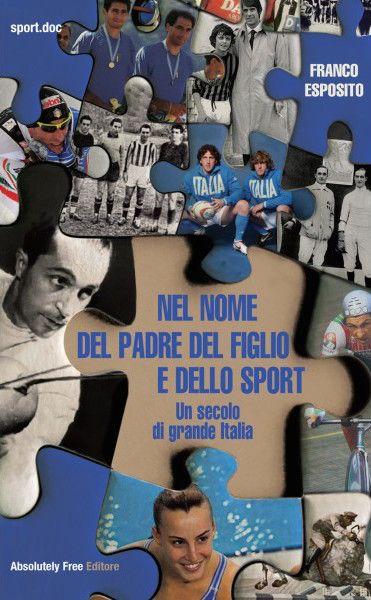 Nel nome del padre del figlio e dello sport