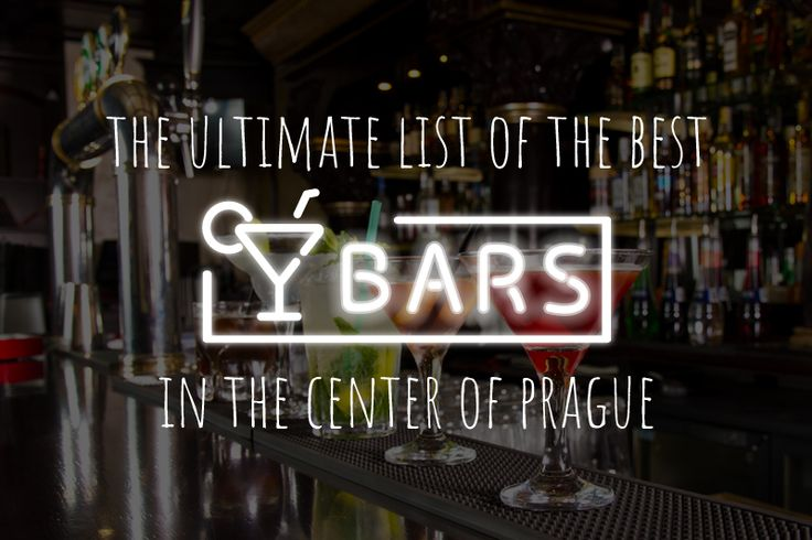 The Ultimate List of the Best Bars in the Center of Prague!