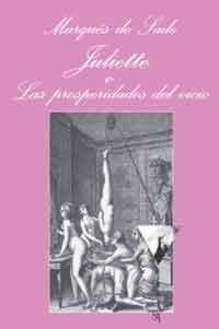 Juliette o Las prosperidades del vicio, de Marqués de Sade   Letras Libres
