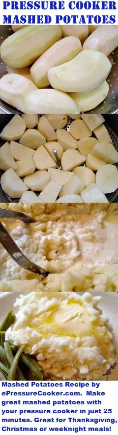 Pressure Cooker Recipes:  Pressure Cooker Mashed Potatoes Recipe by ePressureCooker.com.  Make great mashed potatoes in just 25 minutes, start to finish, by pressure cooking them!  Wonderful for Easter, Thanksgiving and Christmas dinners, easy and quick enough for weeknight meals.