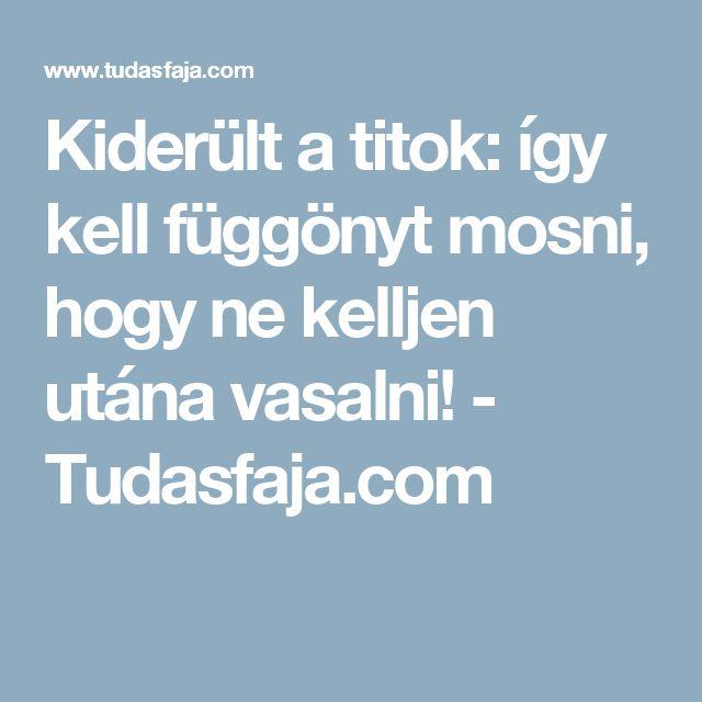 Kiderült a titok: így kell függönyt mosni, hogy ne kelljen utána vasalni! - Tudasfaja.com