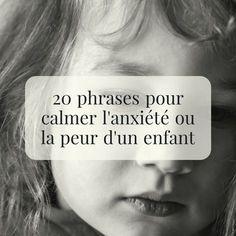 20 phrases pour calmer l'anxiété ou la peur d'un enfant 2