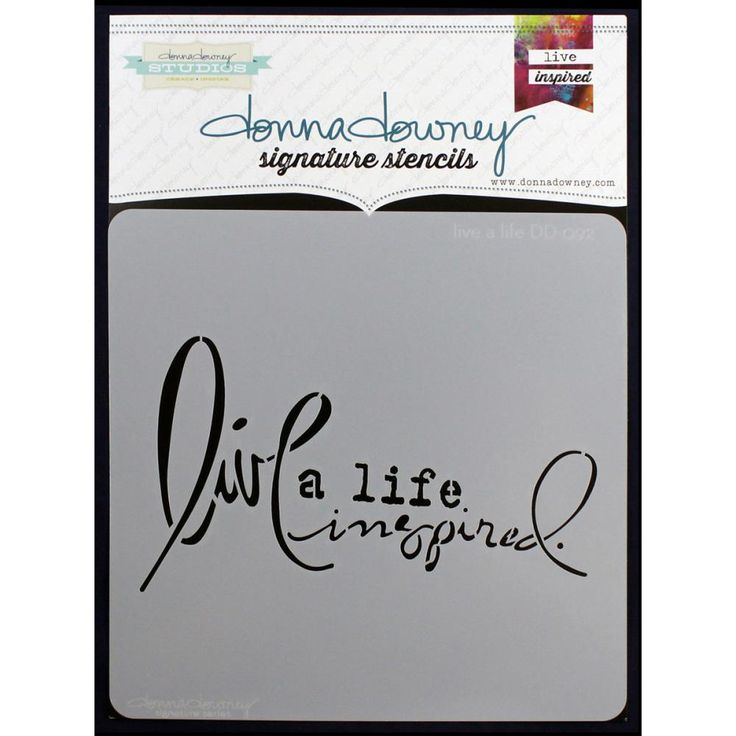 Donna Downey Signature Stencils 8.5x8.5inch - Live A Life