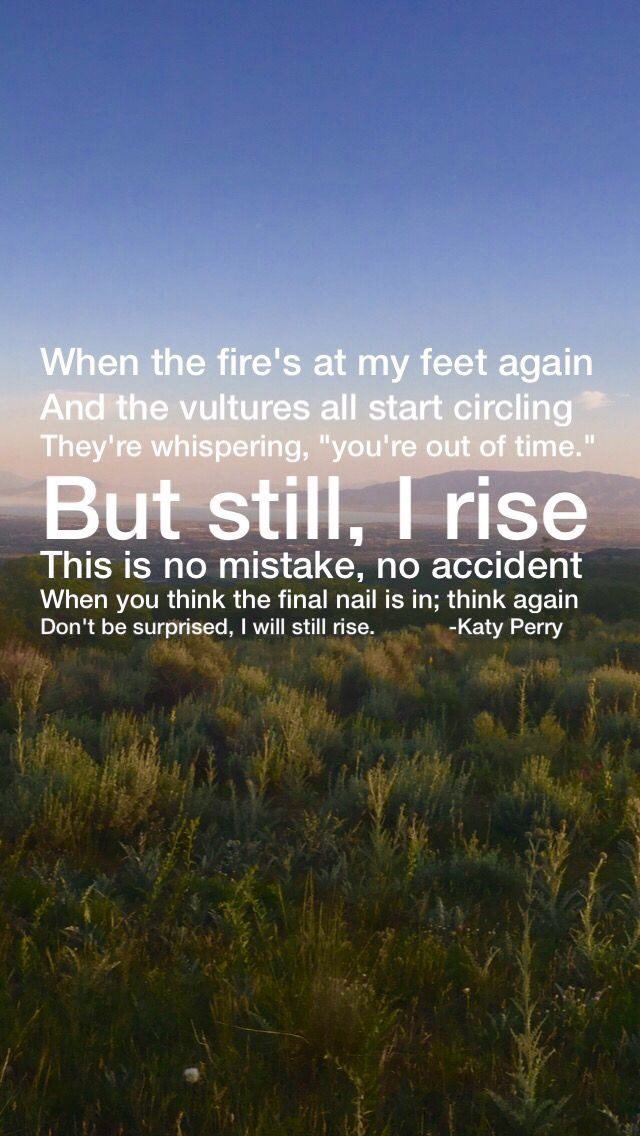 But Still, I Rise Katy Perry
