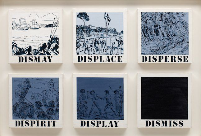 Gordon Bennett, Untitled (dismay, displace, disperse, dispirit, display, dismiss)