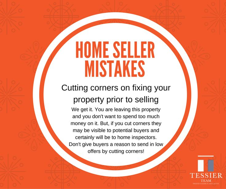 Don't cut corners on repairs to your home before you sell! #homeseller mistakes #realestate