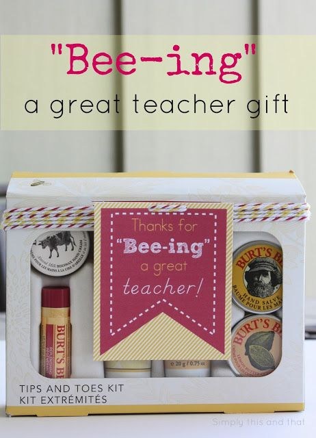 """Thanks for """"Bee-ing"""" a Great Teacher + free printable - This would be good for JUST the chap stick from them!!!"""