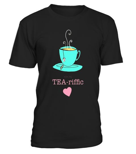 """# You're Tea-riffic Funny Quote Positive Affirmation Shirt .  Special Offer, not available in shops      Comes in a variety of styles and colours      Buy yours now before it is too late!      Secured payment via Visa / Mastercard / Amex / PayPal      How to place an order            Choose the model from the drop-down menu      Click on """"Buy it now""""      Choose the size and the quantity      Add your delivery address and bank details      And that's it!      Tags: Do you need the benefits…"""