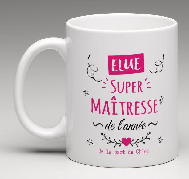 """"""" Elue super maîtresse de l'année"""" mug personnalisé - Le Monde de Bibou"""