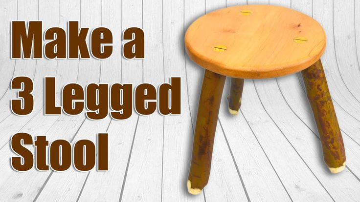 How To Make a 3 Legged Wood Stool.