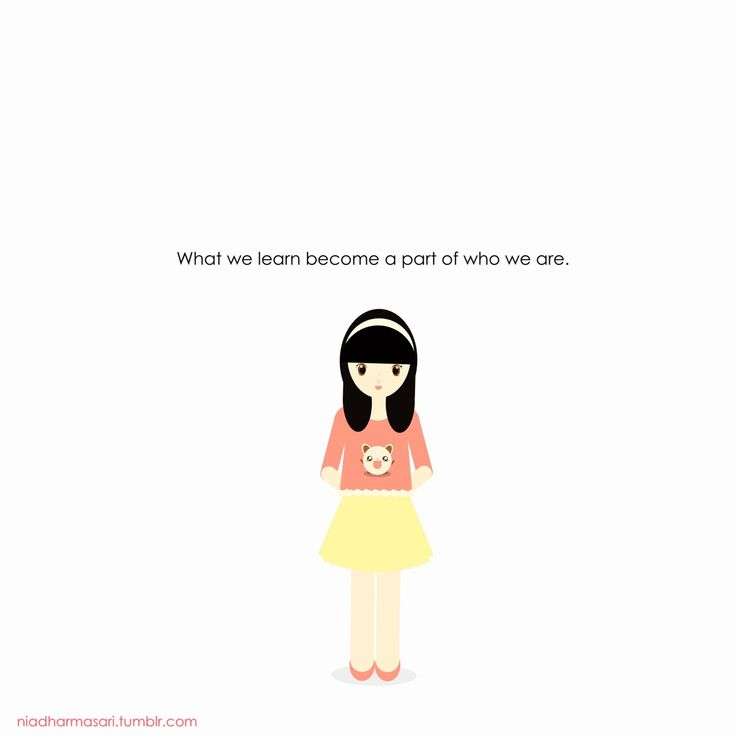 """Cute Doodles Illustration — """"What we learn become a part of who we are."""""""