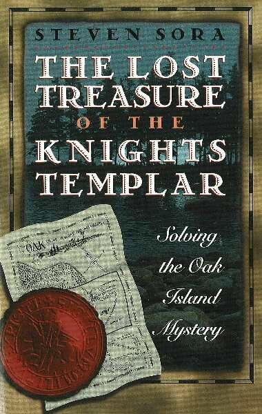 Oak Island . The Lost Treasure of the Knights Templar