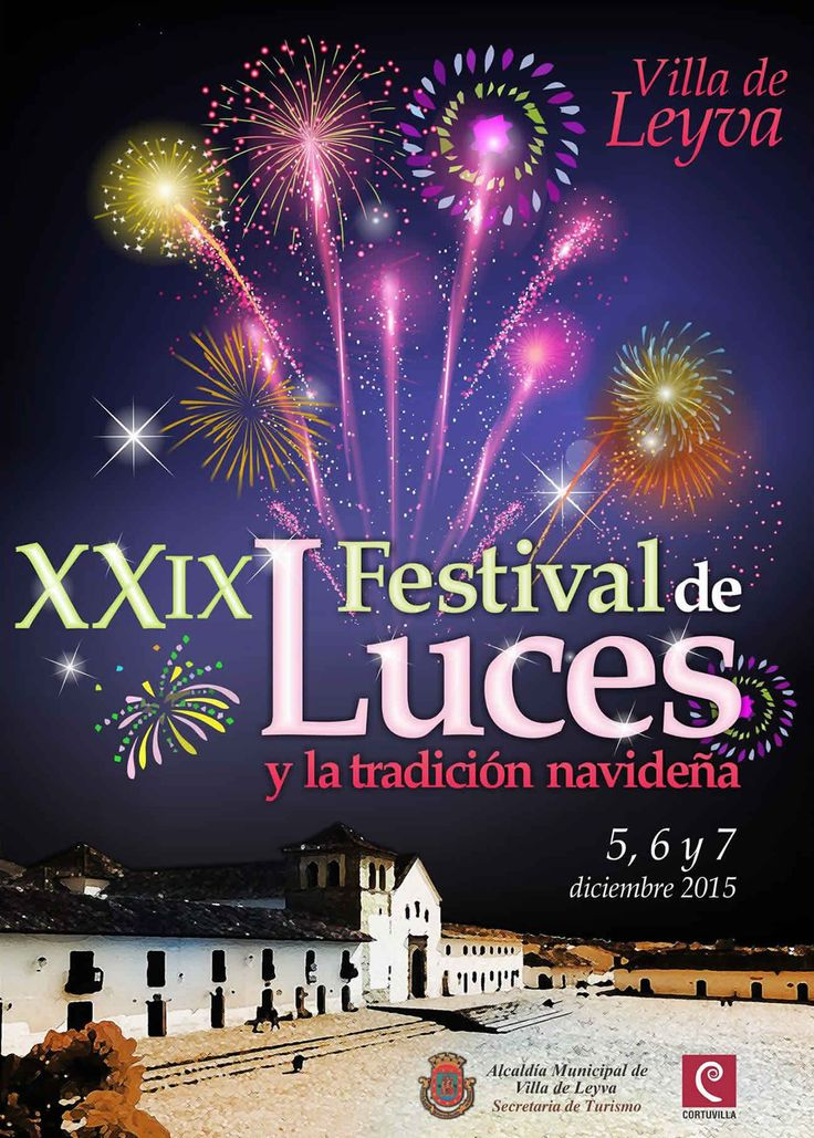 No se pierdan el festival de luces de Villa de Leyva. 5, 6 y 7 de diciembre de 2015. va a estar espectacular.