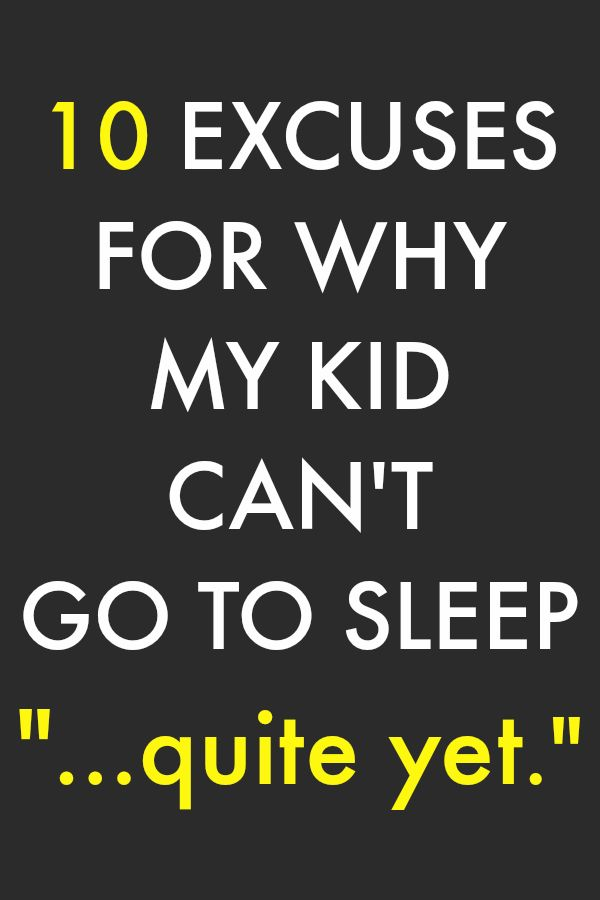 The Bedtime Excuses >> 1000+ ideas about Can't Sleep Humor on Pinterest | Very Funny Quotes, Haha So True and Humor
