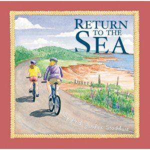 Return to the Sea by Heidi Stoddart - In Return to the Sea, a young girl and her family set off on a summer road trip from Ontario to the Maritimes. On their way to their grandparents' cottage in New Brunswick they visit many of the most famous tourist attractions east of Ontario: historic Quebec City; the world's longest covered bridge in Hartland, New Brunswick; the legendary tides of the Bay of Fundy; Peggy's Cove; the city of Halifax; and Anne's Prince Edward Island.