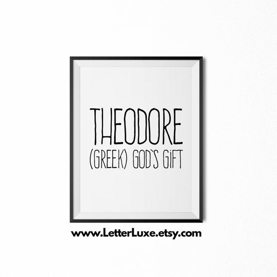 The 25 best theodore meaning ideas on pinterest list of boys theodore name meaning art printable baby by letterluxeprintables negle Images