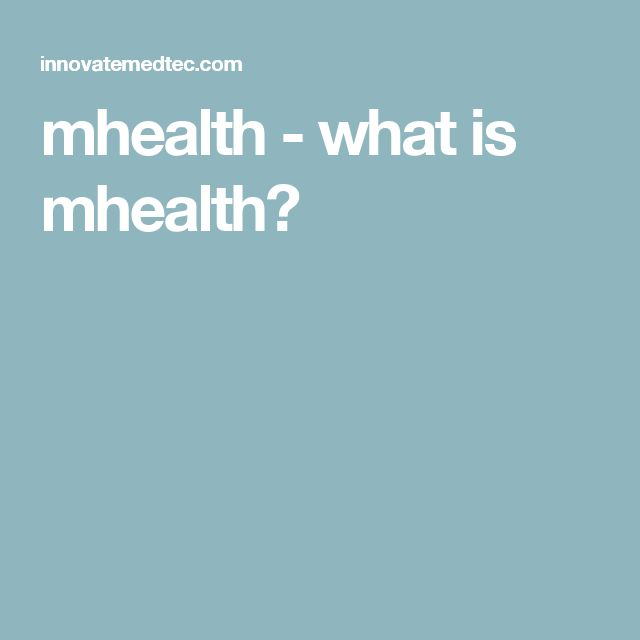 mhealth - what is mhealth?