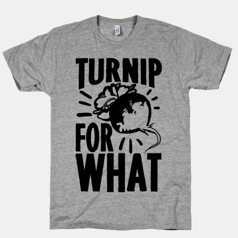 Turnip For What...Jim Griffin