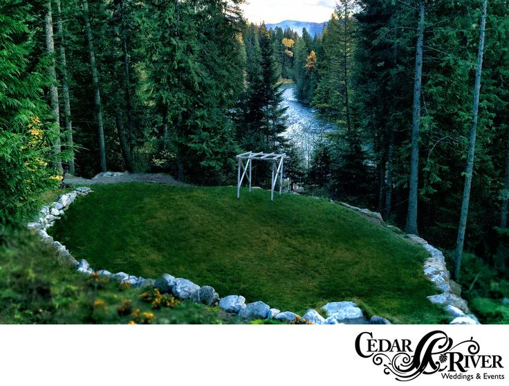 Cedar River Weddings Is The Premier Waterfront Wedding And Event Venue In Priest Idaho