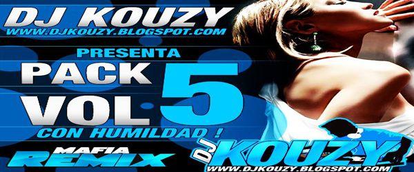 descarga Pack Vol 5 Dj Kouzy ~ Descargar pack remix de musica gratis   La Maleta DJ gratis online