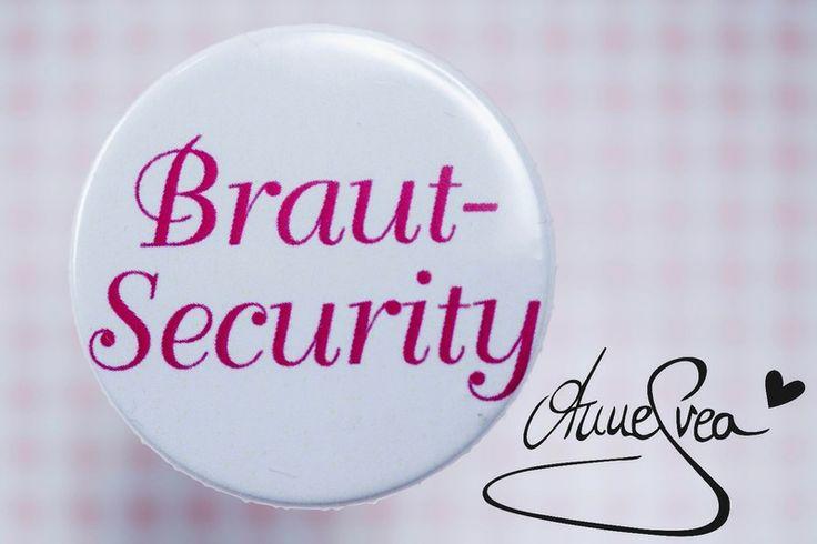 BRAUTSECURITY Button Anstecker Babyshower Hochzeit von www.annesvea.de