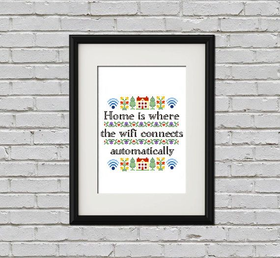 This listing is for a PDF cross stitch sampler pattern featuring the phrase home is where the wifi connects automatically Finished size: 7.67 x