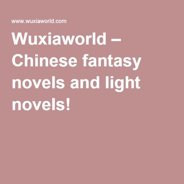 Wuxiaworld – Chinese fantasy novels and light novels!