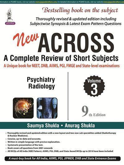 9th Ed  (Psychiatry, Radiology) by Anurag Shukla, Khushi