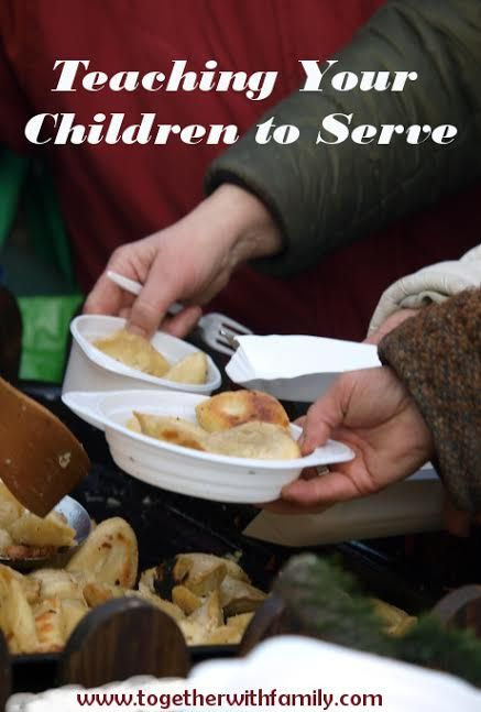 ideas for teaching your family to serve together! 31 Days of Intentional Parenting!