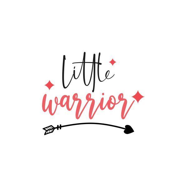 Little Warrior Svg Quote Di 2020