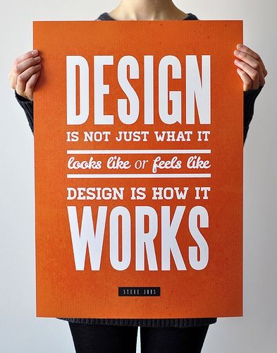 Design is not just what it looks like or feels like, design is how it works.