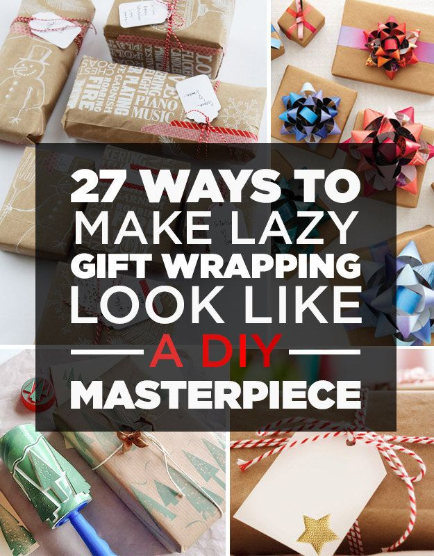 27 Ways To Make Lazy Gift Wrapping Look Like A DIY Masterpiece. Some of these could really make a last minute gift look more
