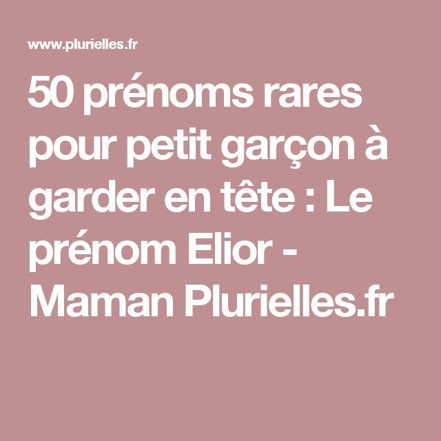50 prénoms rares pour petit garçon à garder en tête : Le prénom Elior - Maman Plurielles.fr