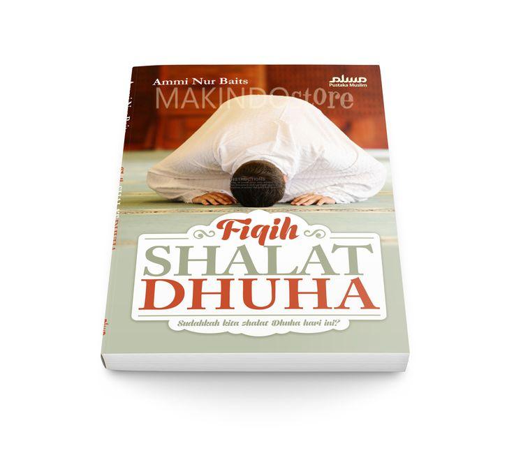 dicetak.com – Fikih Shalat Dhuha